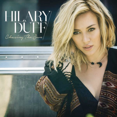 Hilary-Duff--Chasing-The-Sun