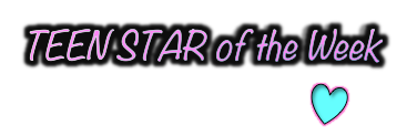 Teen Star of Week